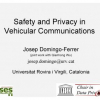 Safety and Privacy in Vehicular Communications