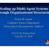Scaling up Multi-Agent Systems through Organizational Structuring