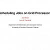 Scheduling Jobs on Grid Processors