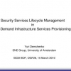 Security Services Lifecycle Management in On-Demand Infrastructure Services Provisioning