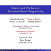 Sessions and Pipelines for Structured Service Programming