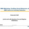 SMS-Watchdog: Profiling Social Behaviors of SMS Users for Anomaly Detection