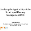 Studying the Applicability of the Scratchpad Memory Management Unit