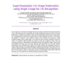 Super-Resolution Iris Image Restoration using Single Image for Iris Recognition