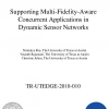 Supporting multi-fidelity-aware concurrent applications in dynamic sensor networks