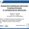 Supporting Software Services' Trustworthiness in Collaborative Networks
