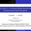 Survival Kit: A Constraint-Based Behavioural Architecture for Robot Navigation