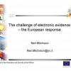 The Challenge of Electronic Evidence: The European Response