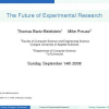 the future of experimental research