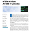The Future of Simulation: A Field of Dreams