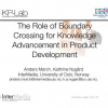 The Role of Boundary Crossing for Knowledge Advancement in Product Development