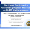 The Use of Prediction for Accelerating Upgrade Misses in cc-NUMA Multiprocessors