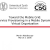 Toward the Mobile Grid: Service Provisioning in a Mobile Dynamic Virtual Organization