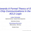 Towards a formal theory of on chip communications in the ACL2 logic
