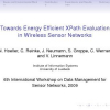 Towards energy efficient XPath evaluation in wireless sensor networks