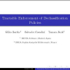 Tractable Enforcement of Declassification Policies