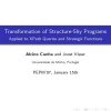 Transformation of structure-shy programs: applied to XPath queries and strategic functions