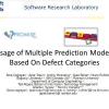 Usage of multiple prediction models based on defect categories