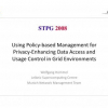 Using Policy-Based Management for Privacy-Enhancing Data Access and Usage Control in Grid Environments
