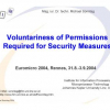 Voluntariness of Permissions Required for Security Measures