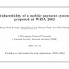 Vulnerability of a Mobile Payment System Proposed at WISA 2002