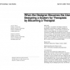 When the designer becomes the user: designing a system for therapists by becoming a therapist
