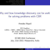 Why and How Knowledge Discovery Can Be Useful for Solving Problems with CBR