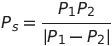 tex2img.php?eq=P_s%20%3D%20%5Cfrac%7BP_1P_2%7D%7B%5Cabs%7CP_1-P_2%7C%7D&bc=White&fc=Black&im=jpg&fs=12&ff=arev&edit=0
