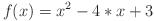 f(x) = x^2 - 4*x + 3